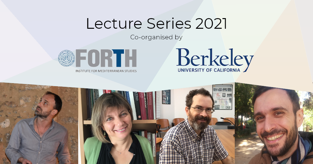 IMS FORTH - University of California, Berkeley Lecture Series, 2021