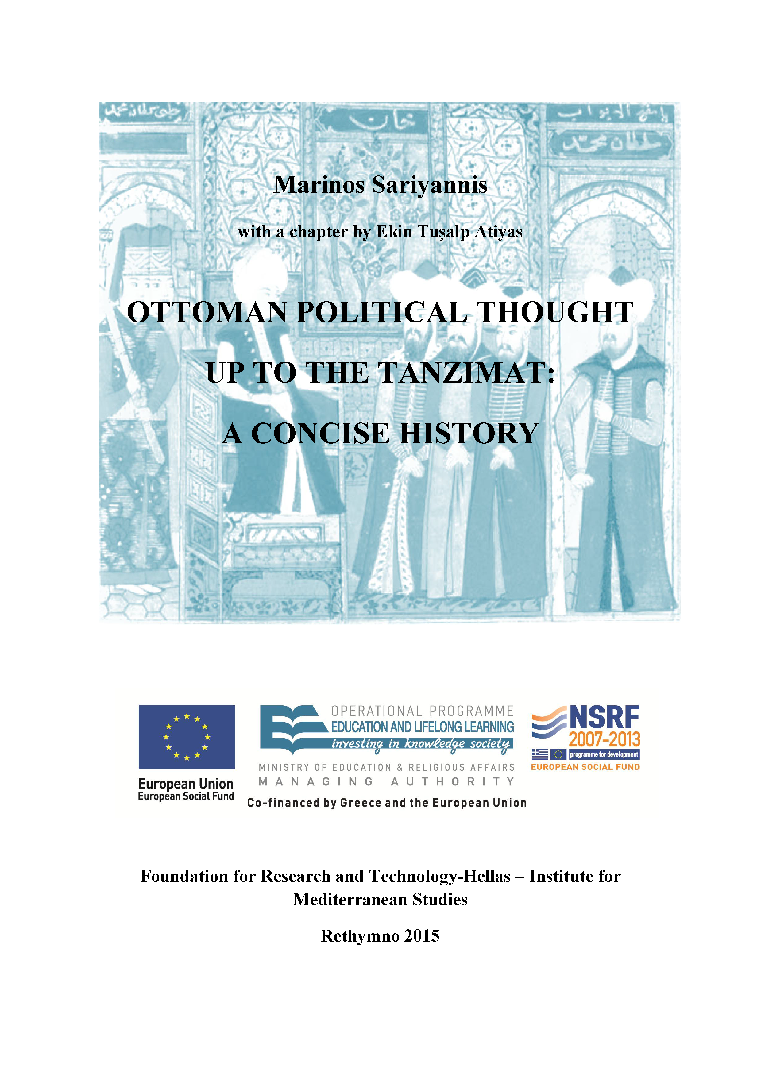 Ottoman Political Thought up to the Tanzimat: A Concise History