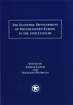 The Economic Development of Southeast Europe in the 19th century